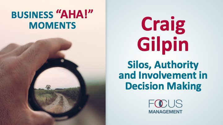 Silos, Authority and Involvement in Decision Making