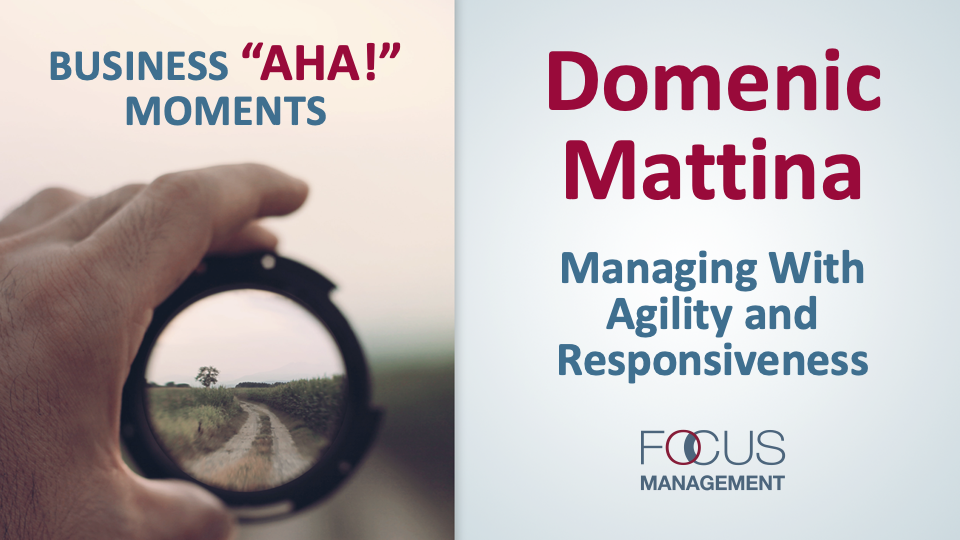 Managing with Agility and Responsiveness